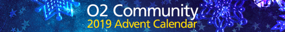 O2 Community Advent Calendar 2019